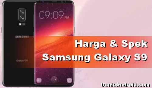 Harga dan Spek Samsung Galaxy S9 Terbaru