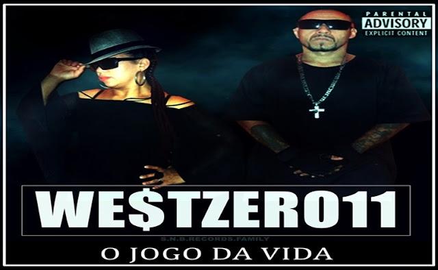 """West011 lança o som """"O Jogo da Vida"""""""