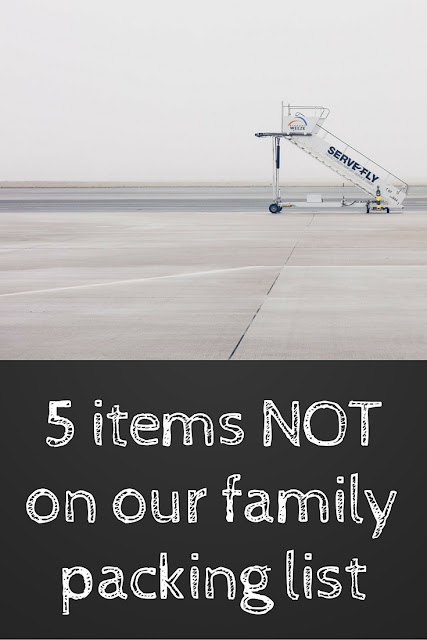 5 items not on our family packing list