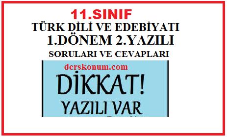 11. Sınıf Türk Dili ve Edebiyatı 1.Dönem 2.Yazılı