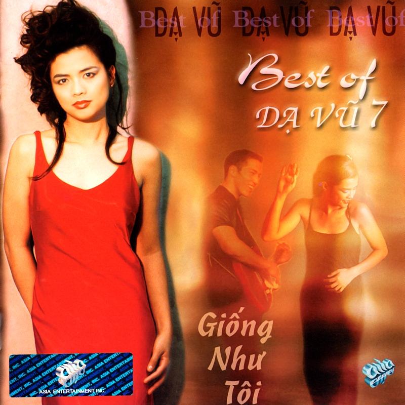 AsiaCD119 - Best Of Dạ Vũ 7 - Giống Như Tôi (NRG) + bìa scan mới