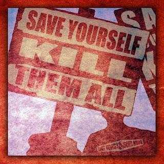 Big Toast & Sofa King - Save Yourself Kill Them All EP (2016) FLAC