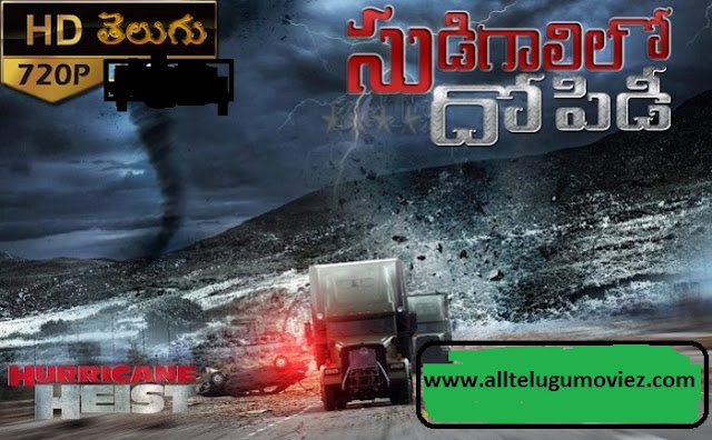 The Hurricane Heist (2018) 720p BDRip Multi Line Audio Telugu Dubbed Movie