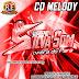 Cd (Mixado) Melody 2018 (Setembro) Supremo SilvaSom Pro: Djs Rodrigo e Elielson