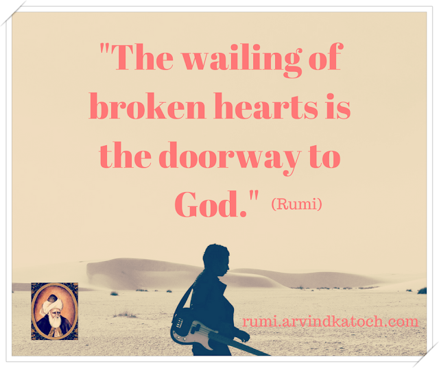 Rumi Quote, wailing, broken, hearts, doorway, Image, Daily Quote,