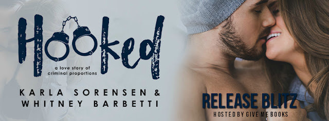 [New Release] HOOKED by Karla Sorensen & Whitney Barbetti @ksorensenbooks @barbetti @GiveMeBooksBlog
