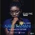 AUDIO | Evalyne Denis - Nakutamani | Download mp3