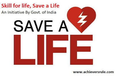 Skill for life, Save a Life- An Initiative By Govt. of India