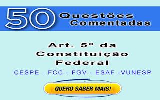 artigo 5 da constituição federal questões comentadas
