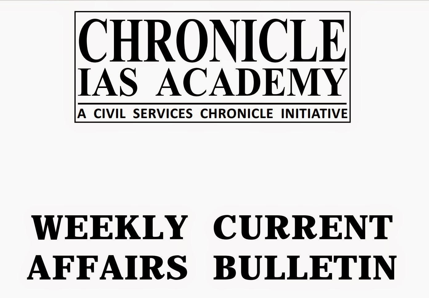 Chronicle IAS Academy Current Affairs January 2014 to