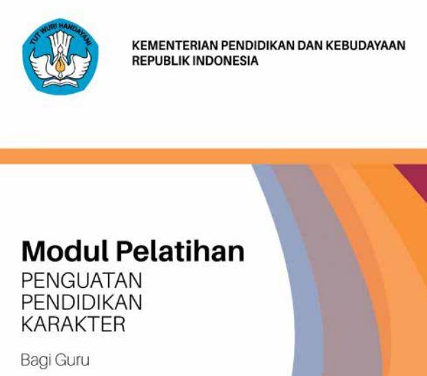 Download Modul Pelatihan Penguatan Pendidikan Karakter (PPK) Untuk Semua Jenjang Sekolah 2017
