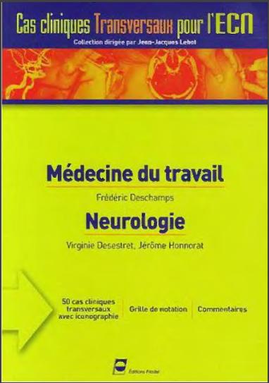 Livre : Médecine du travail, Neurologie - Frédéric Deschamps