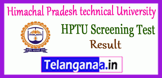 HPTU Himachal Pradesh technical University Hamirpur Screening Test Results