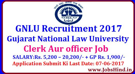GNLU Recruitment 2017