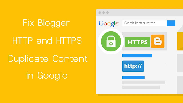 Fix Blogger HTTP & HTTPS duplicate content in Google