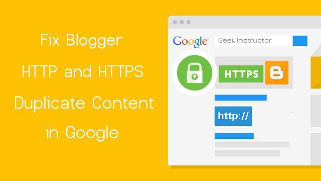 Fix Blogger HTTP & HTTPS duplicate content in Google