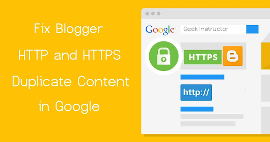 Fix Blogger HTTP and HTTPS Duplicate Content in Google