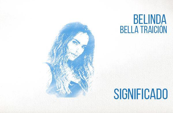 Bella Traición significado de la canción Belinda.
