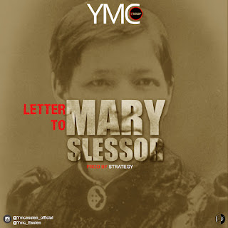 MUSIC: YMC - Letter To Mary Slessor (Prod By,Strategybeats)