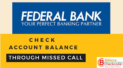 Federal Bank Missed Call Number for Balance Enquiry and mini statement