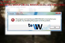 How to Fix Error MSVCR100.dll MSVCP110.dll on PC Laptop