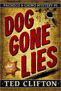 Dog Gone Lies - mystery by Ted Clifton