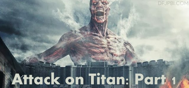 Attack on Titan Part 1 (2015)