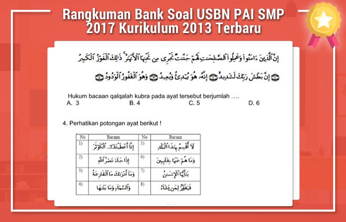 Rangkuman Bank Soal USBN PAI SMP 2019 Kurikulum 2013 Terbaru