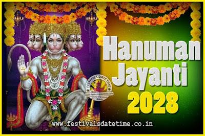 2028 Hanuman Jayanti Pooja Date & Time, 2028 Hanuman Jayanti Calendar