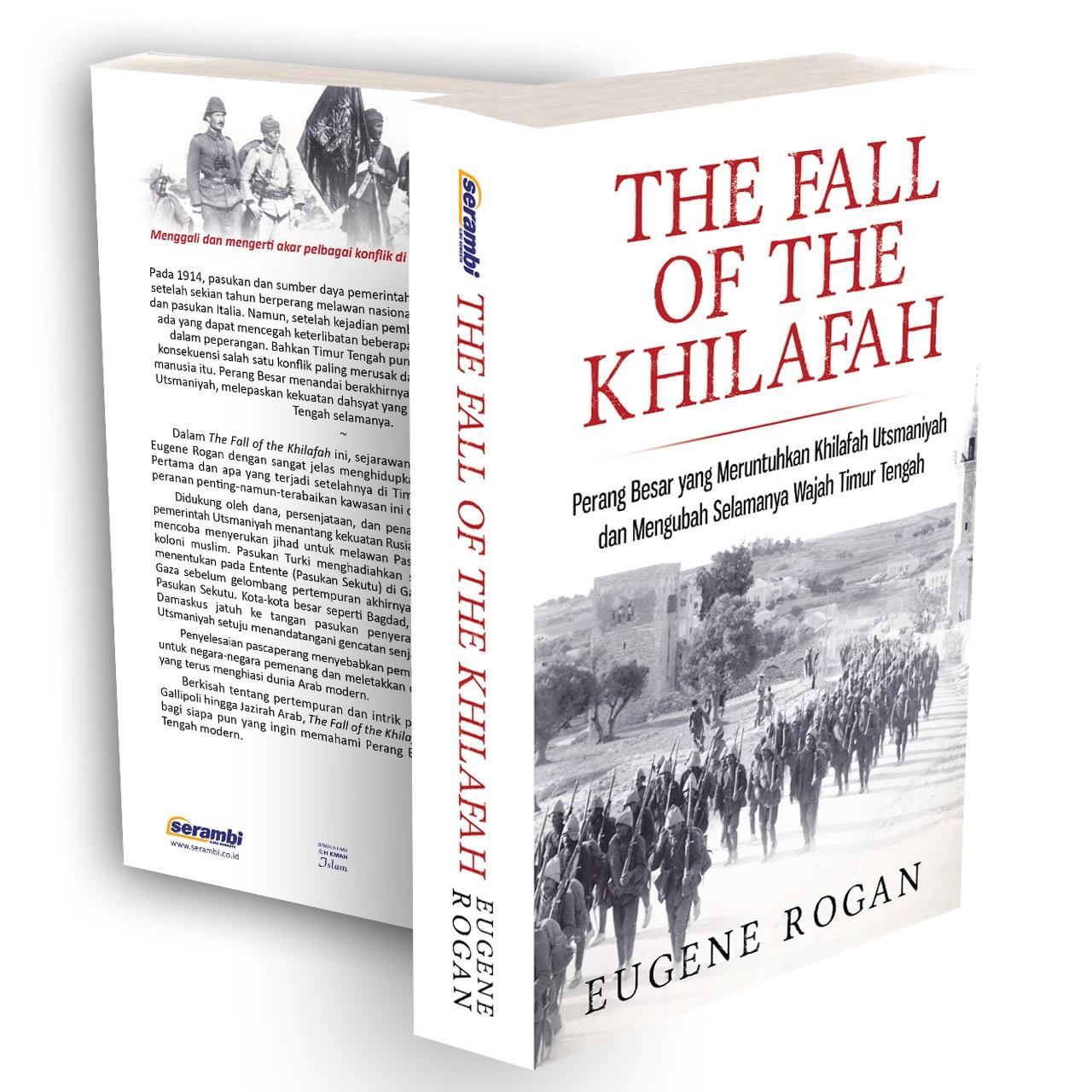 Resume Buku The Fall of The Khilafah   Incomplete Life