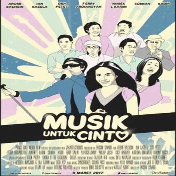 Musik untuk Cinta, Musik untuk Cinta Synopsis, Musik untuk Cinta Trailer, Musik untuk Cinta Review
