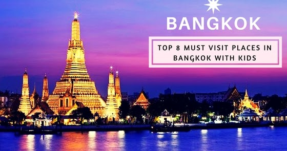 Top 8 Must Visit Places In Bangkok With Kids Candy Crow Top Indian Beauty And Lifestyle Blog