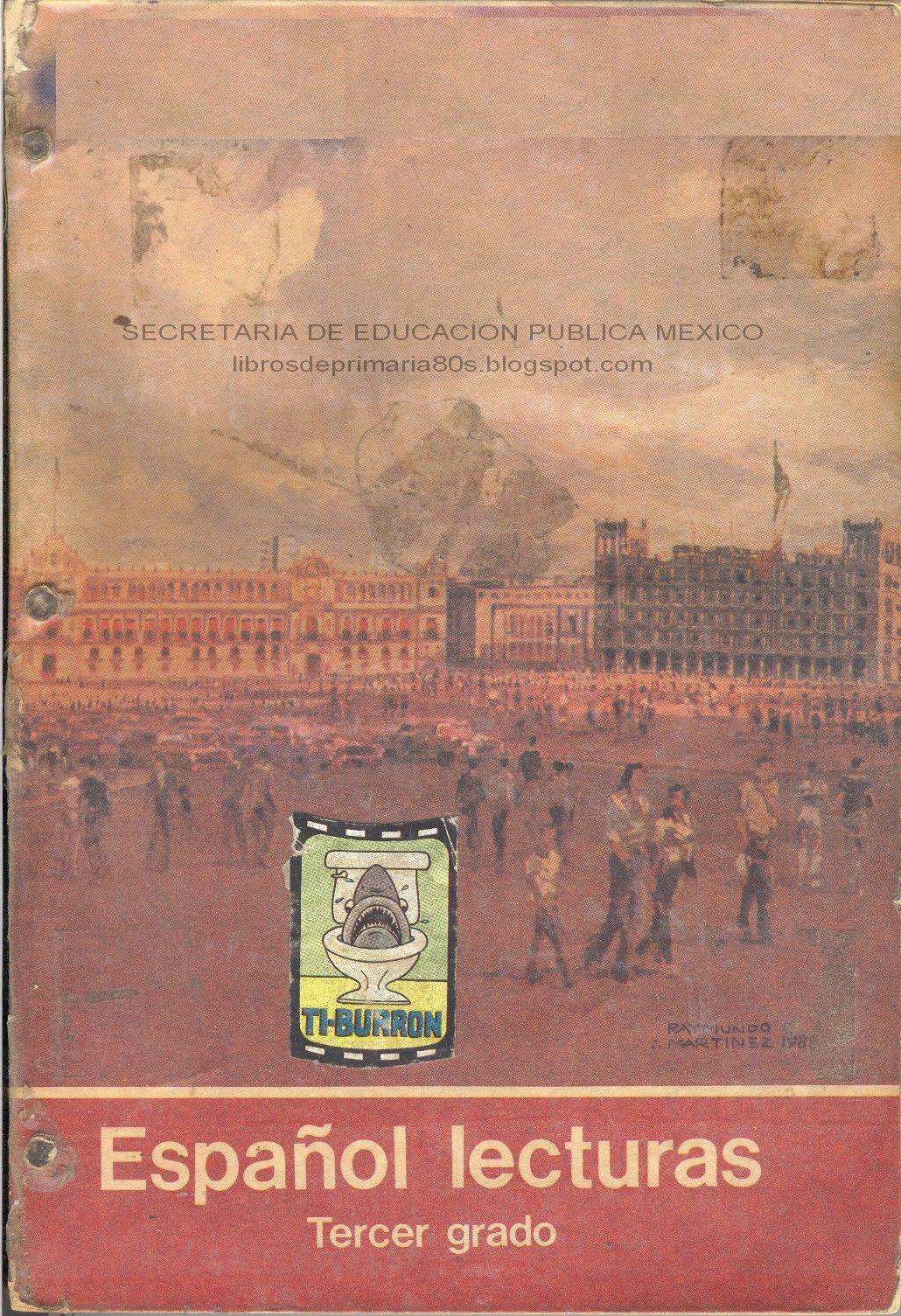 Libros de primaria de los 80 39 s octubre 2011 for Espanol lecturas cuarto grado 1993
