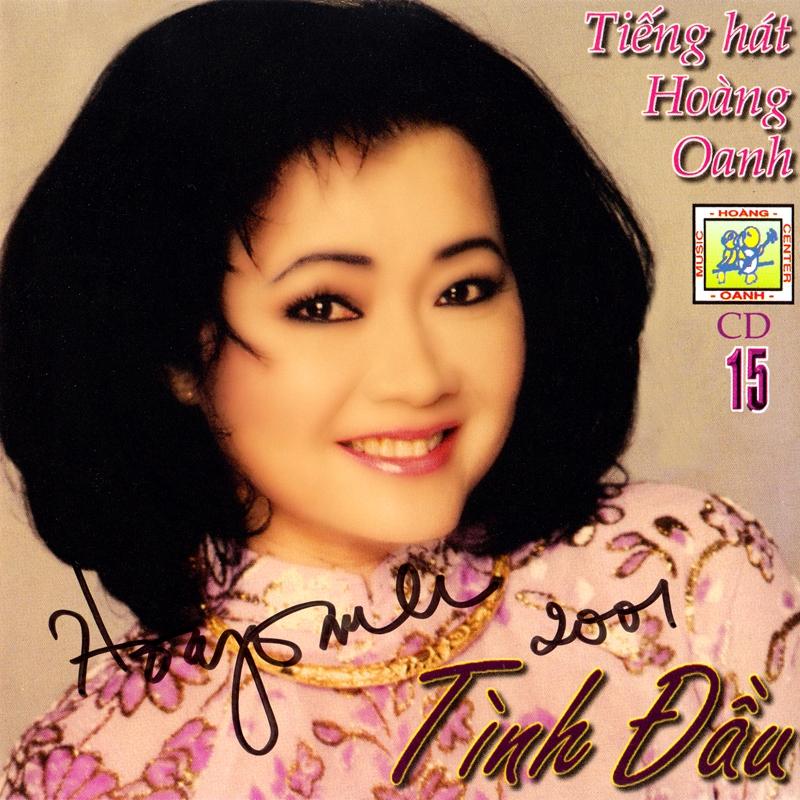 Hoàng Oanh CD15 - Tình Đầu (NRG) + bìa scan mới