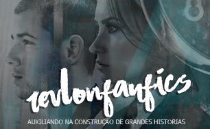 REVLON FANFIC'S  | DE FÃ PARA FÃ