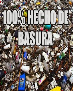 100% hecho de basura
