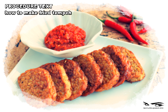Contoh Procedure Text How To Make Fried Tempeh Dan Artinya Mata
