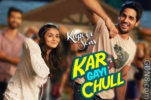 Kar Gayi Chull - Alia Bhatt & Sidharth Malhotra - Kapoor & Sons