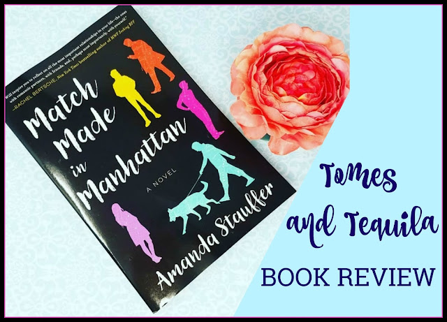 Match Made in Manhattan by Amanda Stauffer on Tomes and Tequila