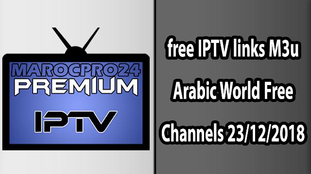 IPTV M3u Arabic World Free Channels 23/12/2018