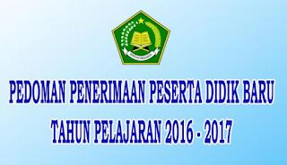 pedoman panduan ppdb psb madrasah tahun ajaran 2016 2017
