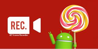 Cara Menggunakan Aplikasi AZ Screen Recorder di Android
