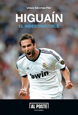 Cover of the Book 'Higuain, The indestructible'