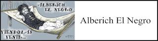http://www.eldemocrataliberal.com/search/label/Alberich%20El%20Negro