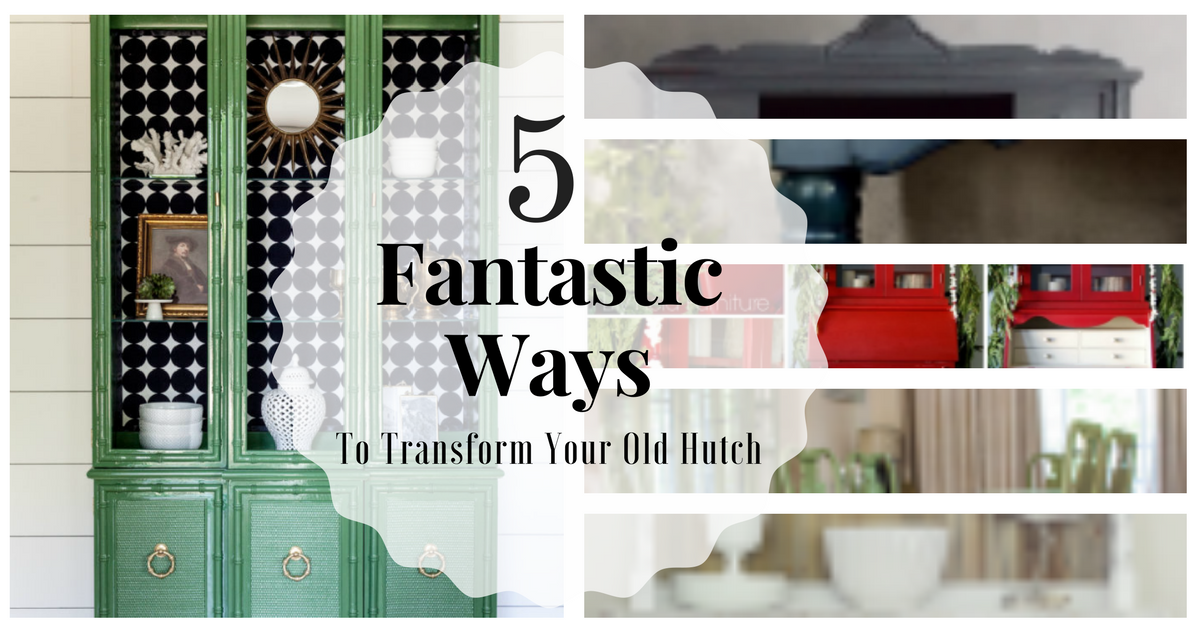5 Fantastic Ways To Transform Your Old China Hutch - Thirty ...