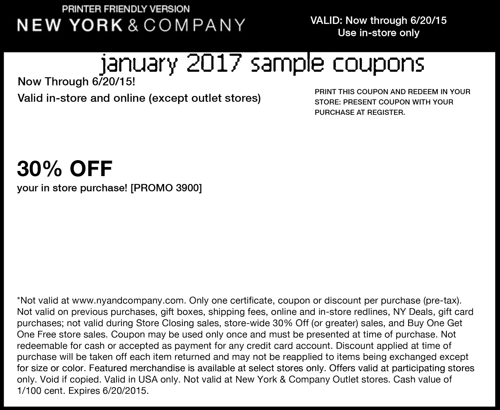 New York & Company Printable Coupons Get amazing discounts at New York & Company with these printable coupons and promo codes. New York & company sells women's clothing and accessories. All 3 Codes 0 Sales 0 Printable 3. Take $25 off $ and $50 off $ with printable .