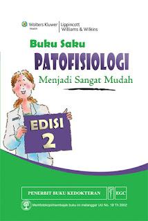 Buku Saku Patofisiologi Menjadi Sangat Mudah Edisi 2