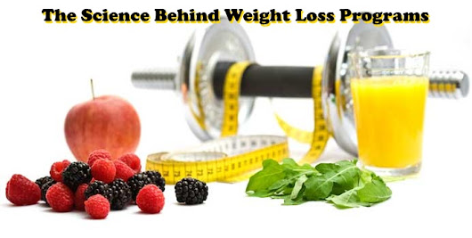 The Science Behind Weight Loss Programs