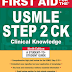 First Aid for the USMLE Step 2 CK 9th Edition