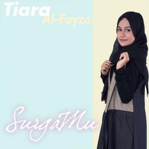 Tiara Al-Fayza – Surgamu